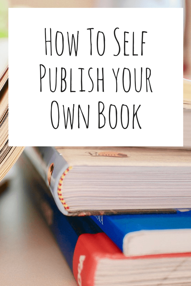 how to self publish your own book